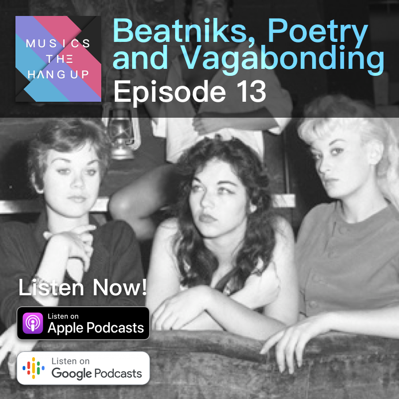 Beatniks, Poetry and Vagabonding Music's the Hang Up