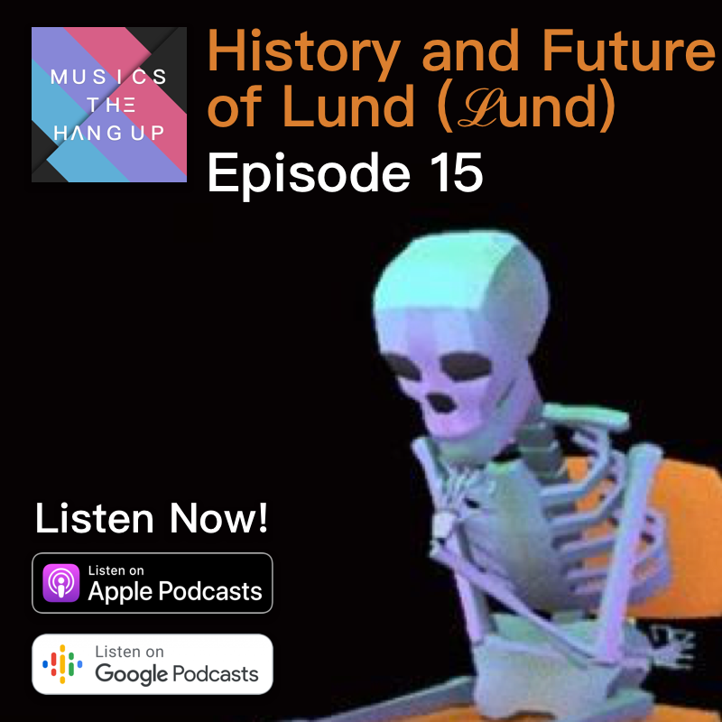 S01E15: History and Future of Lund (ℒund) Where Did This Hip-Hop Artist Disappear To?
