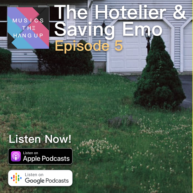 S01E05: The Hotelier & Saving Emo is the Hang Up