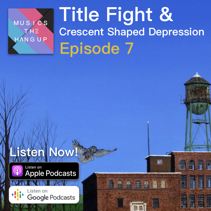 S01E07: Title Fight's Crescent Shaped Depression is the Most Motivational Song Ever.