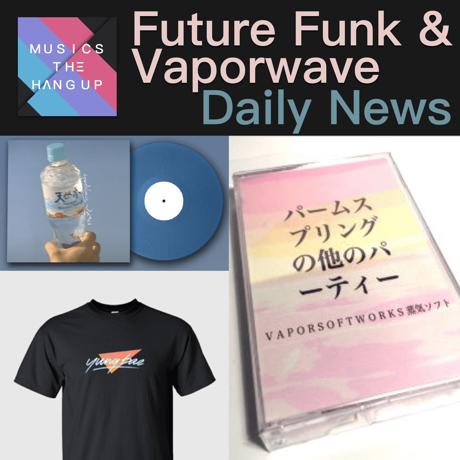 Future Funk & Vaporwave Daily News - 3/31/2019