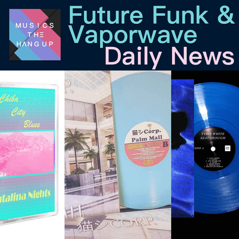 4-18-2019 daily Future Funk & Vaporwave News