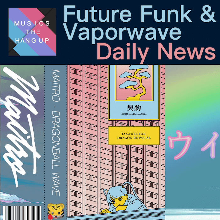 4-25-2019 Future Funk & Vaporwave Daily News