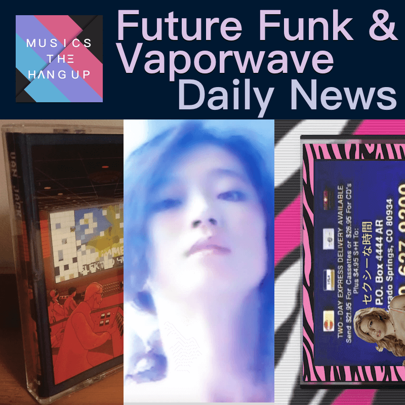 4:21:2019 vaporwave & Future Funk daily news4:21:2019 vaporwave & Future Funk daily news
