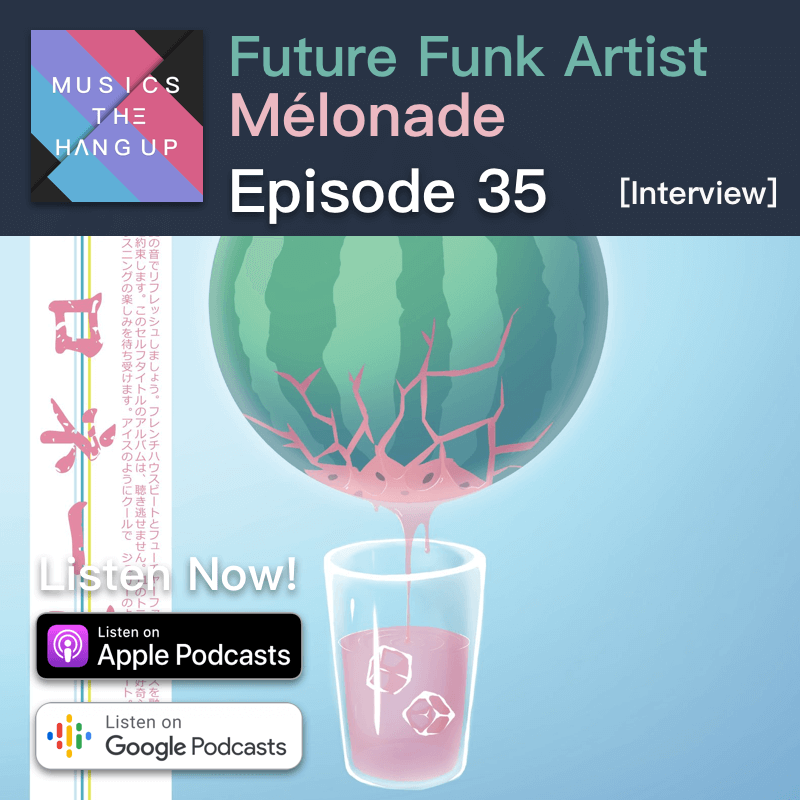 episode 35 Melonade interview