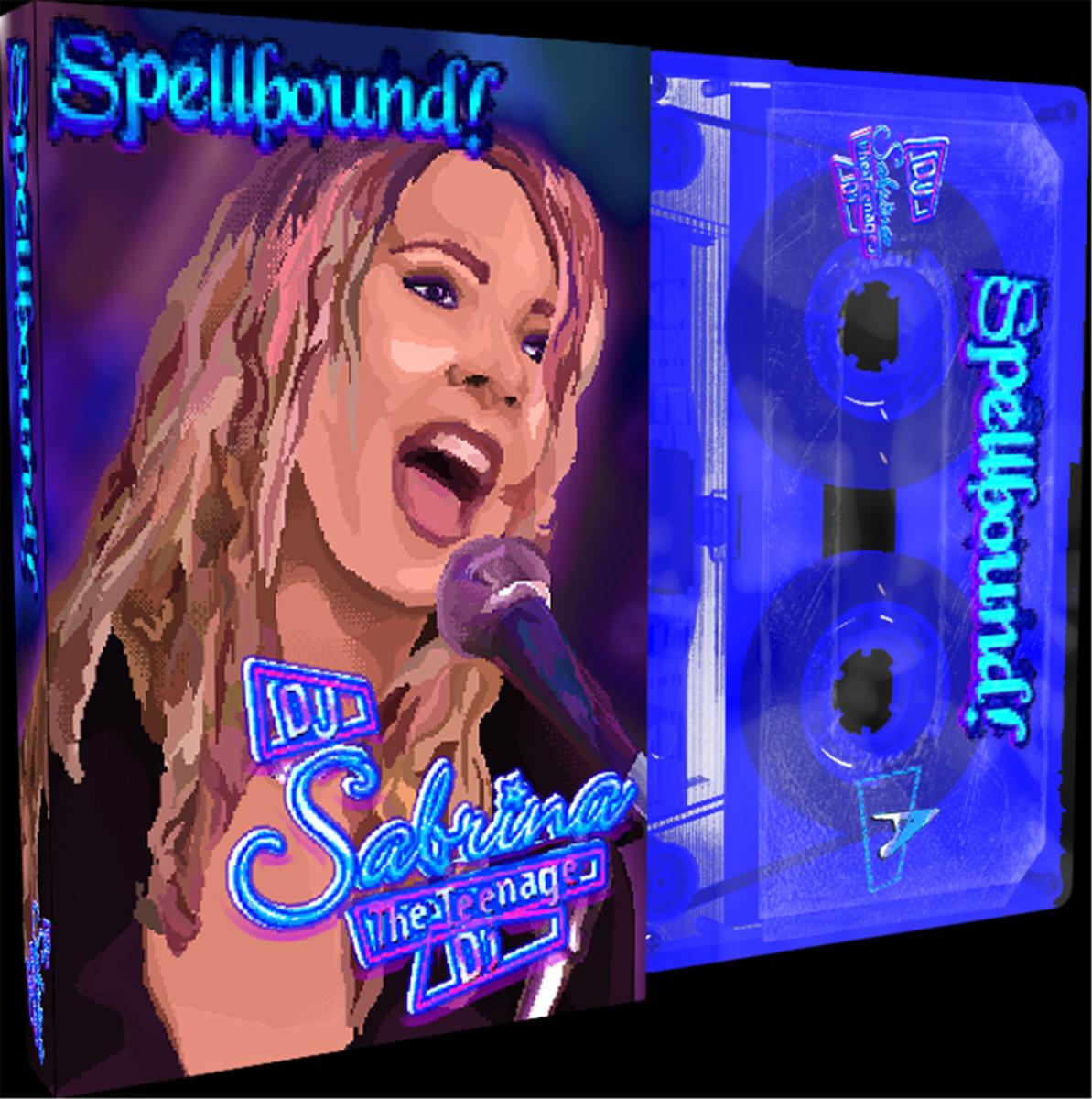 DJ Sabrina The Teenage DJ – Spellbound! (cassette)