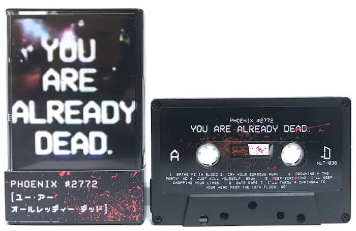 Phoenix #2772 by You Are Already Dead. (cassette)