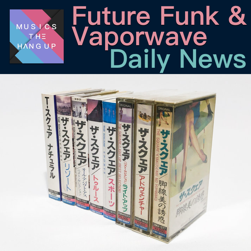 5:12:2019 Daily News for Future Funk and Vaporwave