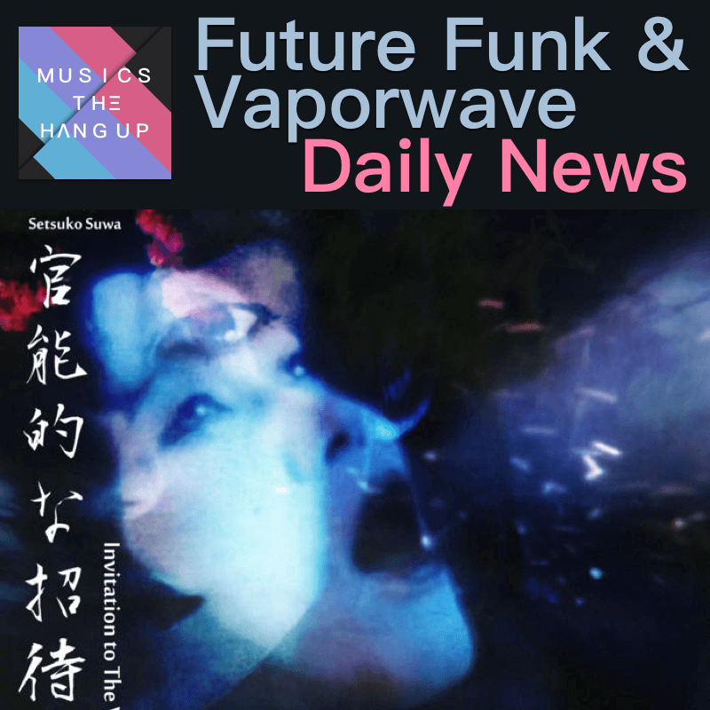 desert sand feels warm at night and Virtual Reality Deluxe collab & other future funk and vaporwave news 2