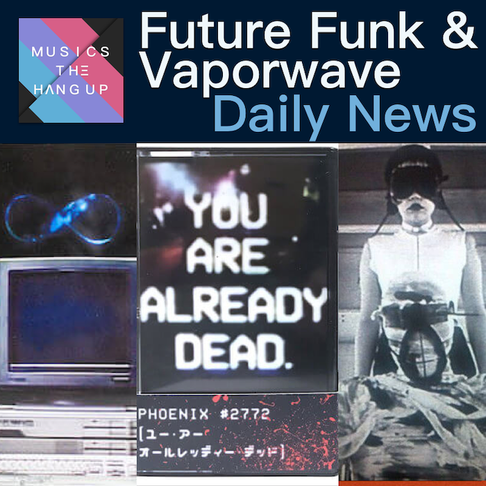 5:3:2019 Daily News for Future Funk and Vaporwave