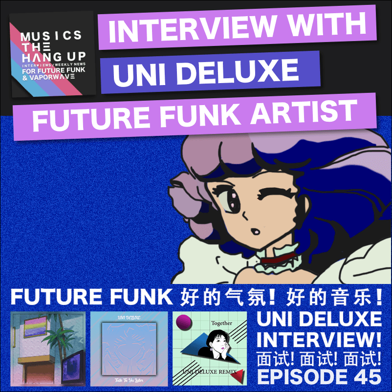 UNI DELUXE interview