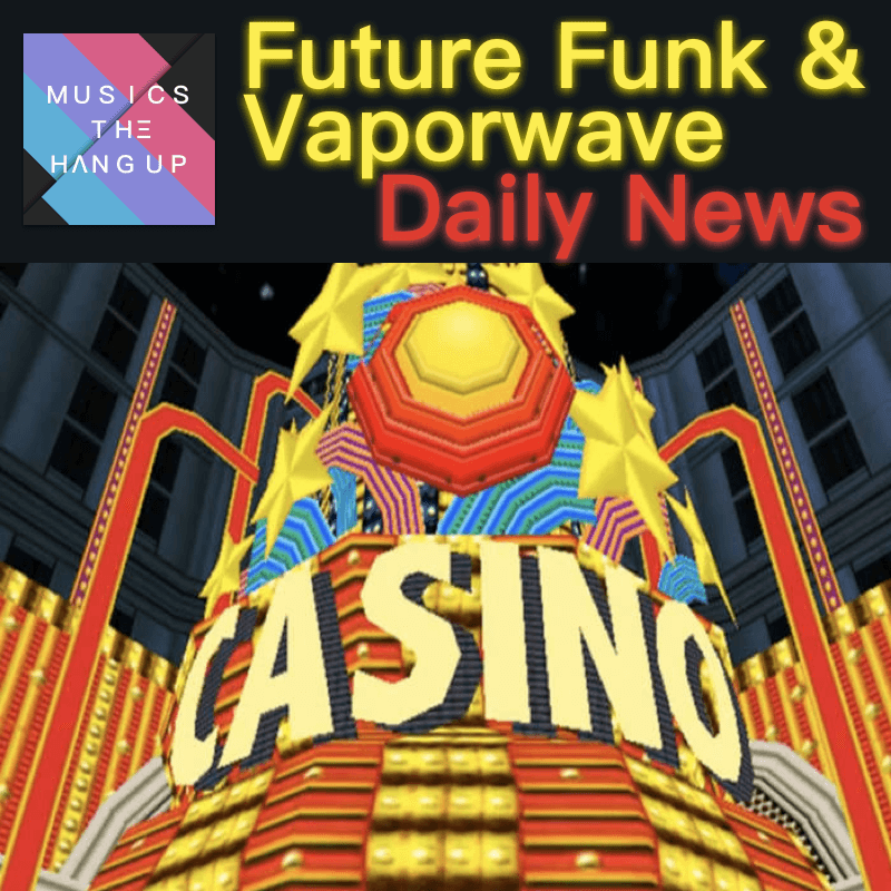 6:6:2019 Daily News for Future Funk and Vaporwave image