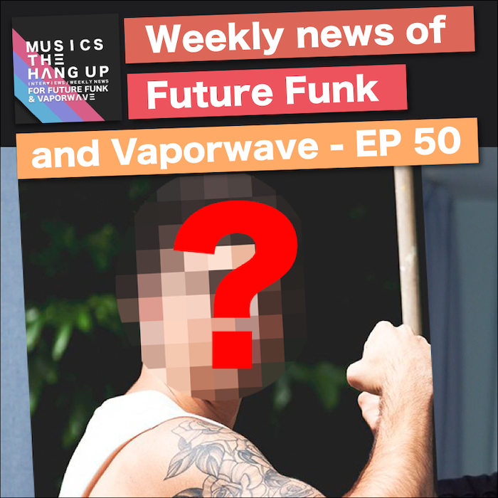 Future funk and vaporwave weekly #14