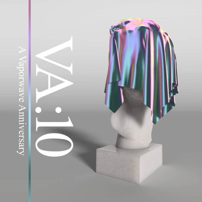 VA:10 Vaporwave Anniversary