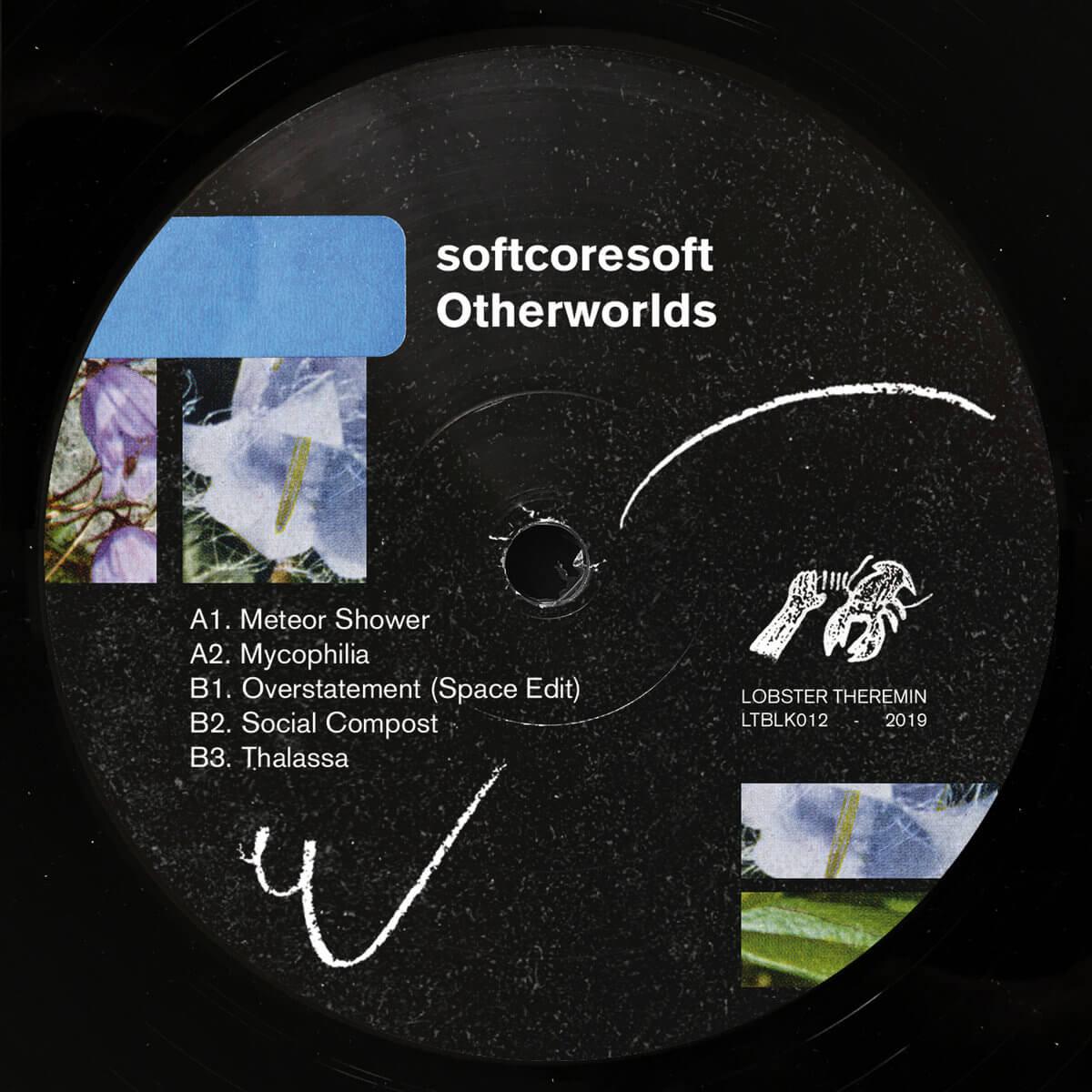 "Otherworlds EP by softcoresoft (12"" Vinyl - LTBLK012) 1"