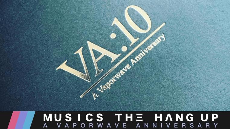 VA:10 - A Vaporwave Anniversary Cassette box announced! 4