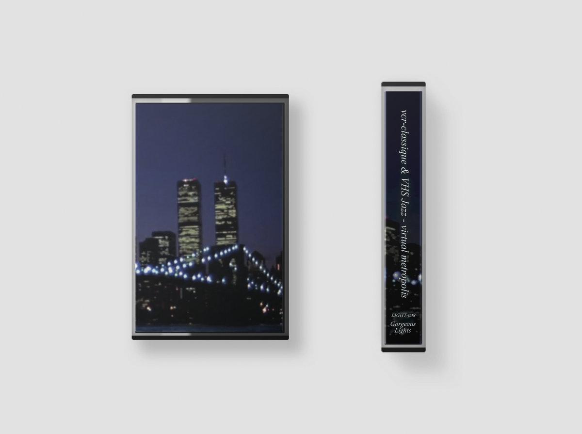 virtual metropolis by vcr-classique & VHS Jazz (Cassette) 11