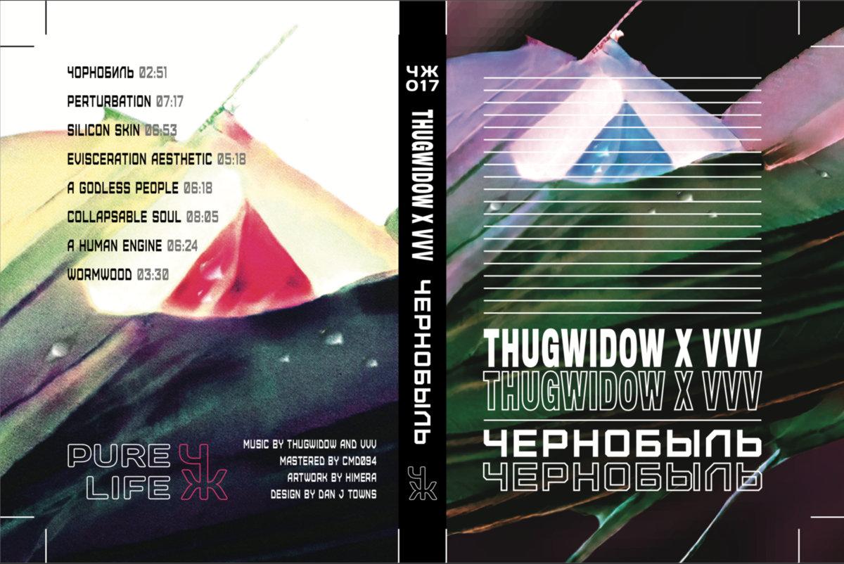 ЧЕРНОБЫЛЬ by THUGWIDOW X VVV (Cassette) 12