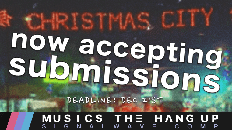 Accepting holiday signalwave comp submissions (closed) 2