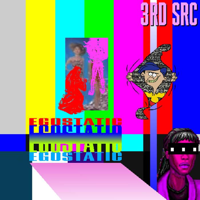 Egostatic by 3rd Src (Digital) 5