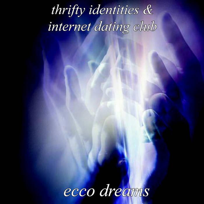 ecco dreams (for internet dating club) by thrifty identities (Digital) 11