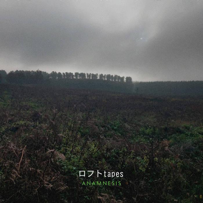 Anamnesis by ロフト tapes (Digital) 8