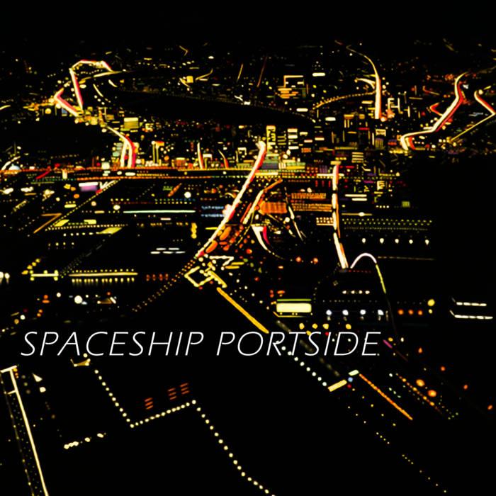 SPACESHIP PORTSIDE by Spaceport Portside (Digital) 4