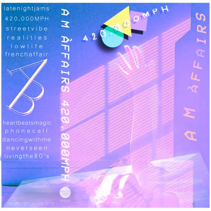 420,000MPH by AM ÀFFAIRS (Cassette) 3
