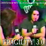 F R A G I L I T Y 3​.​0 by 385north & reznorwave (Digital) 1