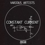 Constant Current by Anode Records (Digital) 3