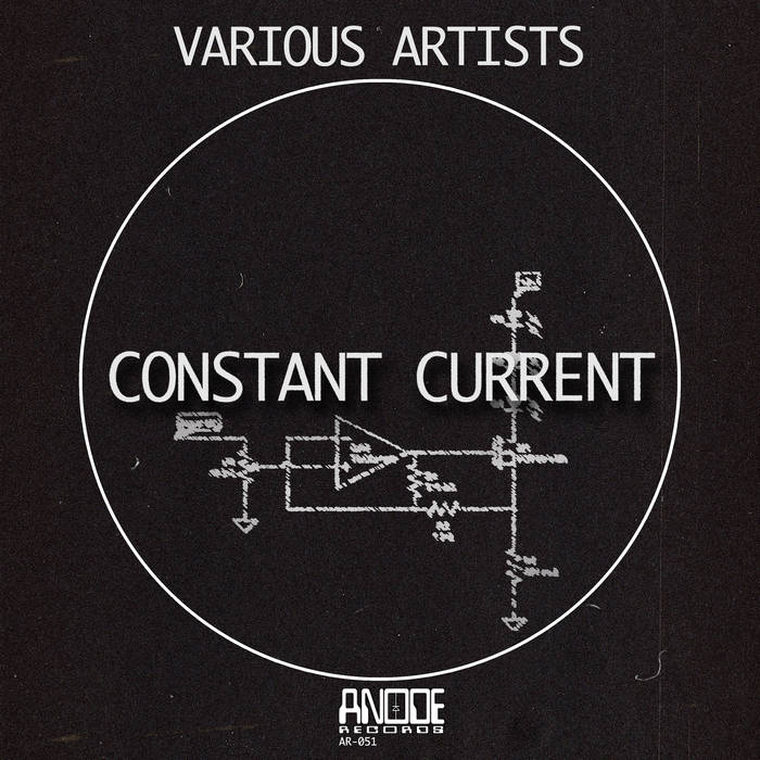 Constant Current by Anode Records (Digital) 8