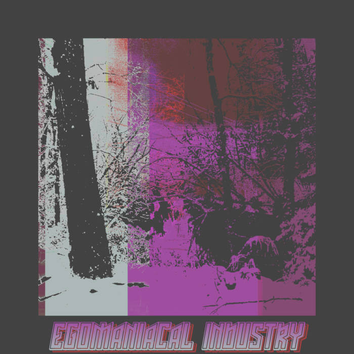 Egomaniacal Industry by Echelon Anthracite (Digital) 8
