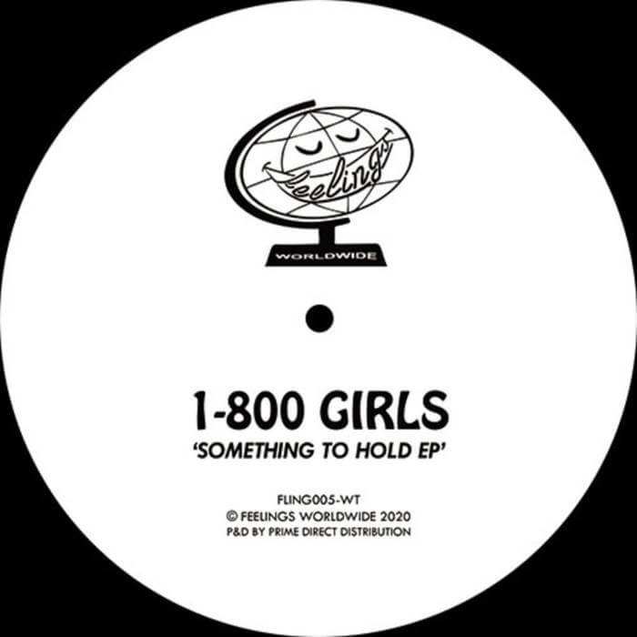 Something To Hold EP by 1-800 GIRLS (Vinyl) 10