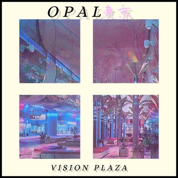 𝙑𝙄𝙎𝙄𝙊𝙉 𝙋𝙇𝘼𝙕𝘼 by opal東京 (Digital) 9
