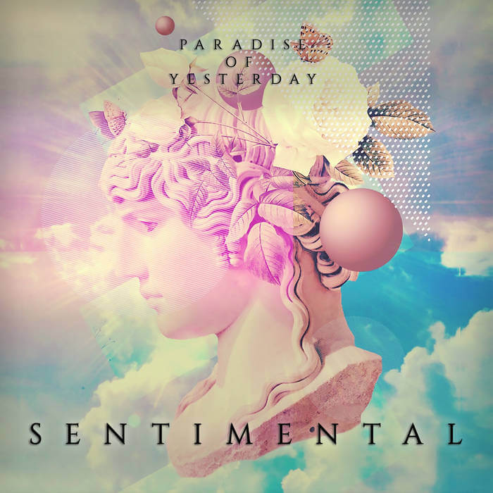 Sentimental by Paradise Of Yesterday (Digital) 10