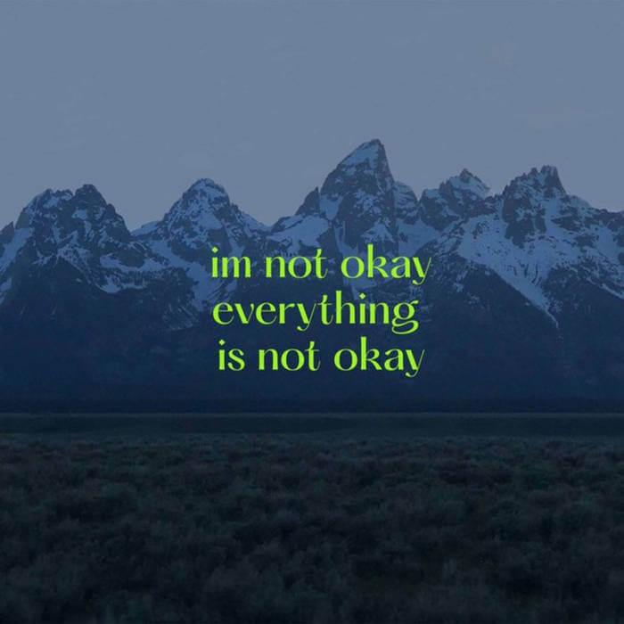 im not okay, everything is not okay by 香港快運2083 (Digital) 8