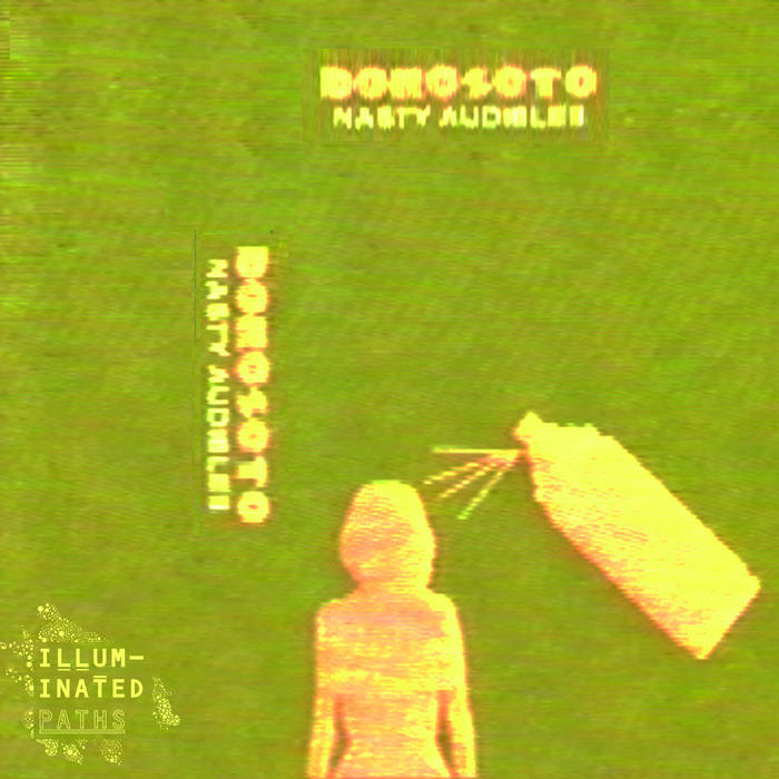 Nasty Audibles by DOROSOTO (Cassette) 3