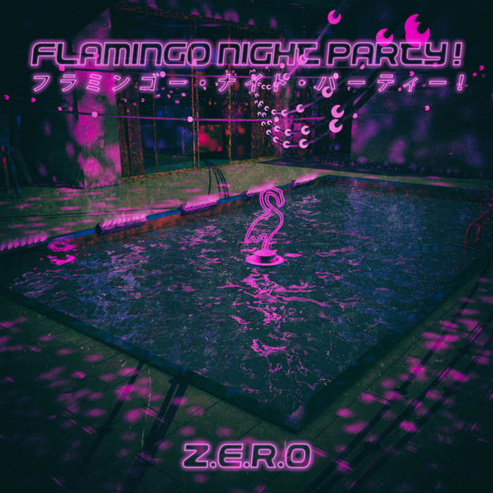 Flamingo Night Party! by Z.E.R.O (Digital) 23
