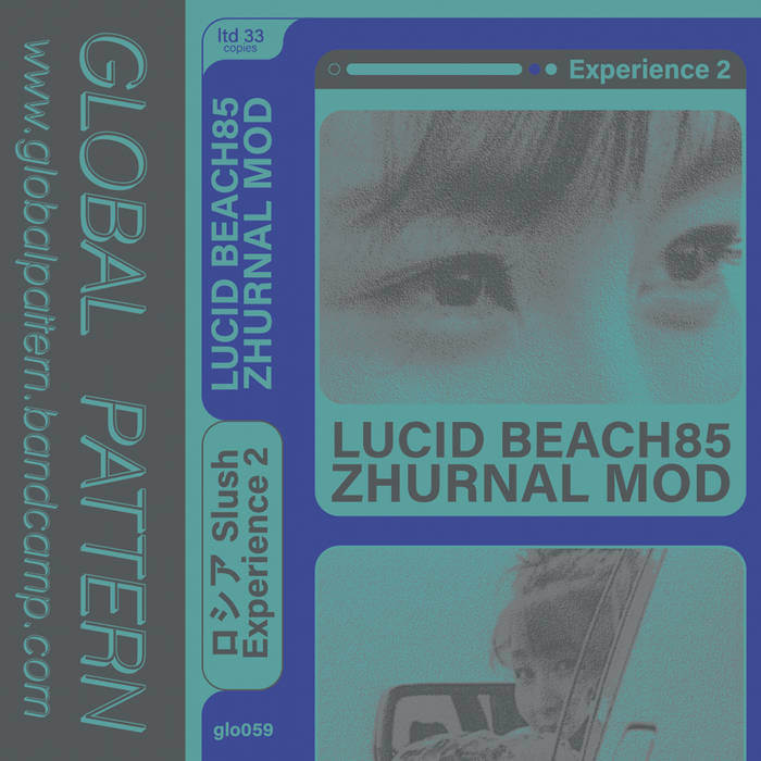 ロシアSlush: Experience 2 by lucid beach85' / zhurnal mod (Cassette) 1