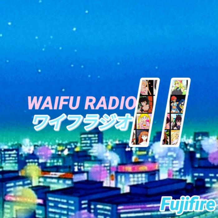 Waifu Radio 2 by Fujifire (Digital) 1