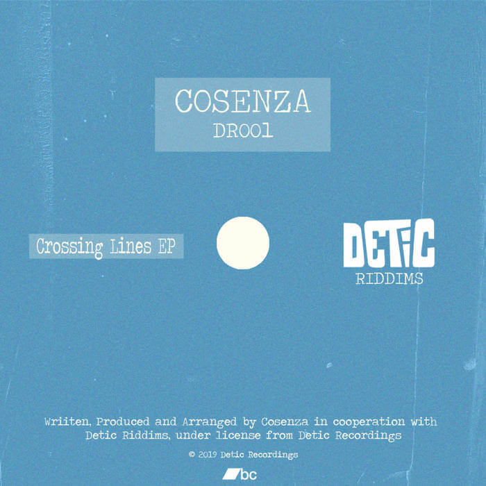 Cosenza - Crossing Lines EP - DR001 by Cosenza (Digital) 10