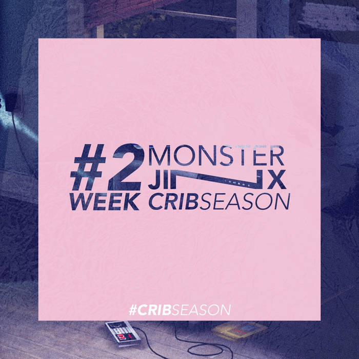 Crib Season - Week 2 by Monster Jinx (Physical) 5