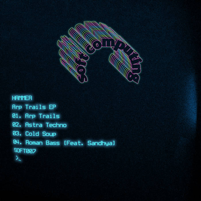 Arp Trails EP by Hammer (Vinyl) 4