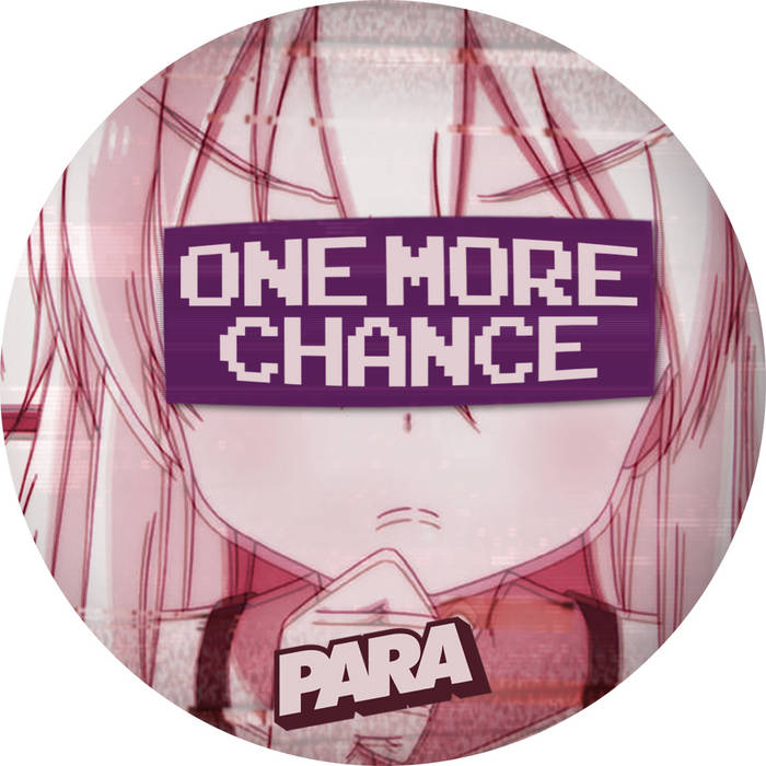 One More Chance by PARA (Digital) 12