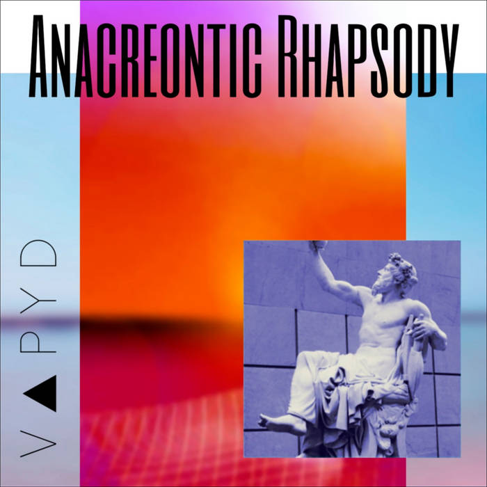 Anacreontic Rhapsody by V ▲ P Y D (Digital) 3