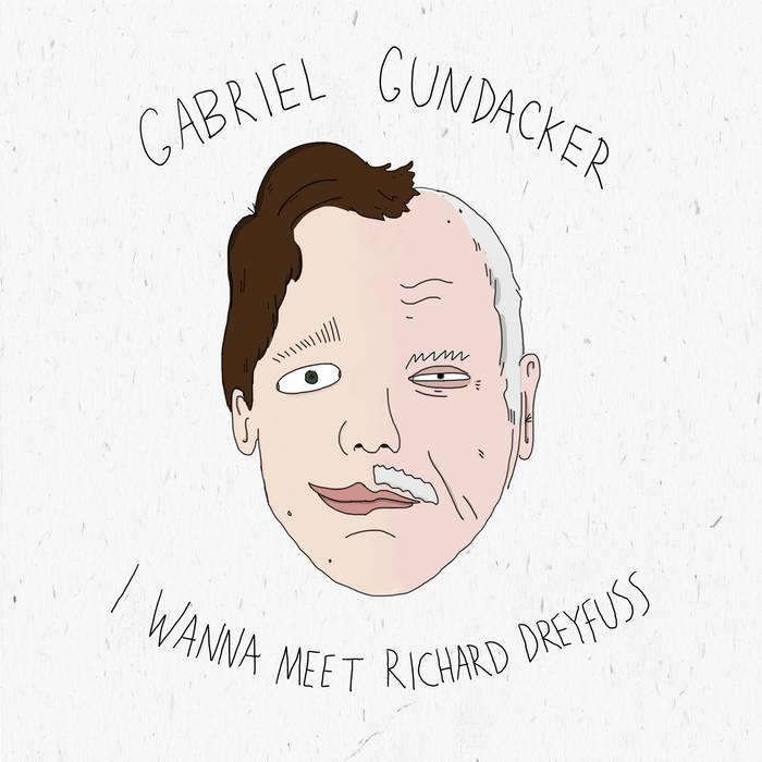 I Wanna Meet Richard Dreyfuss by Gabriel Gundacker (Vinyl) 3