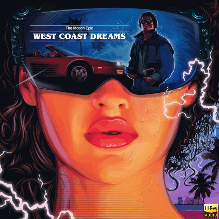 West Coast Dreams (24bit / 48kHz) by The Motion Epic (Vinyl) 7