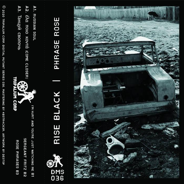 DMS036 - Rise Black - Phrase Rose by Rise Black (Cassette) 11