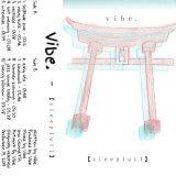 sleeplull by Vibe. (Cassette) 4