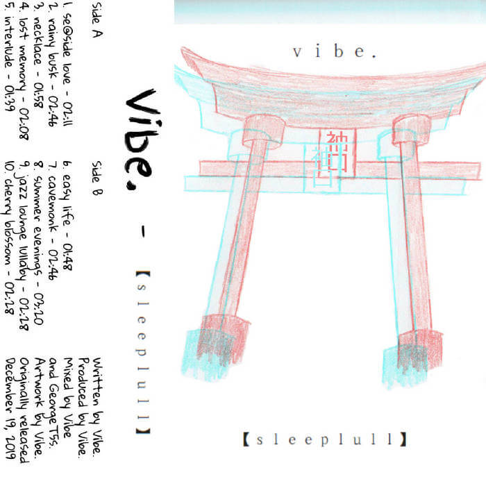 sleeplull by Vibe. (Cassette) 4